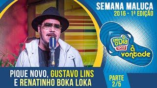 Pique Novo, Gustavo Lins e Renatinho Boka Loka - Parte 2/5