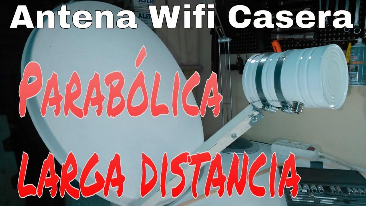 Antena Wifi Parab Lica Casera De Larga Distancia Youtube