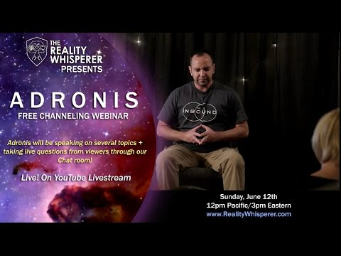Adronis Channeling Webinar: Living in 4th Density, Intervention Fleets, Rogue Elite Cleanup..