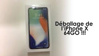 Déballage de l'iPhone X 64GO