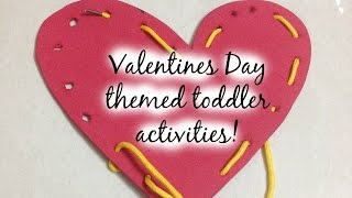 Valentines Day Themed toddler activities (W Free printables!!)