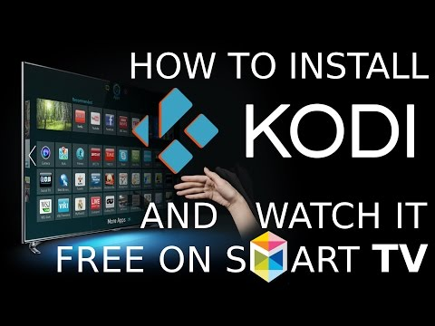 How to install KODI and watch it on Samsung Smart TV