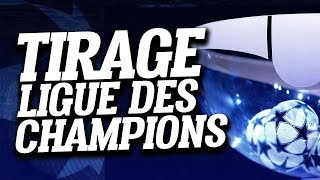 🔴 DIRECT / LIVE : TIRAGE LIGUE DES CHAMPIONS - CHAMPIONS LEAGUE DRAW