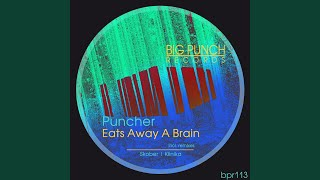 Eats Away a Brain (Skober Remix)