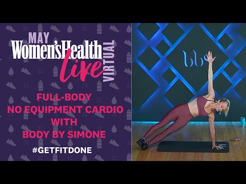 Body By Simone 45 Minute Full-Body No Equipment Cardio, Toning Workout | Women's Health Live Virtual