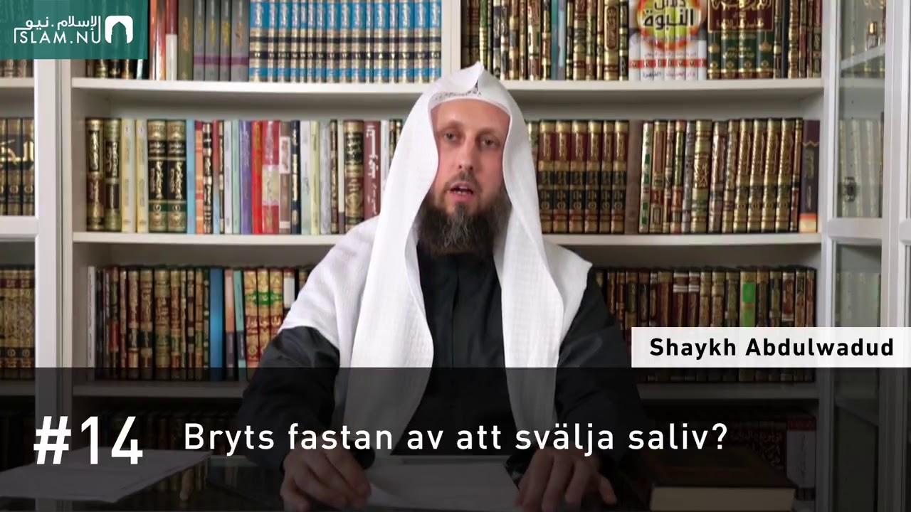 Svälja saliv under fastan?   Shaykh Abdulwadud