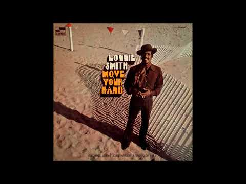 Lonnie Smith - Move Your Hand (1970)