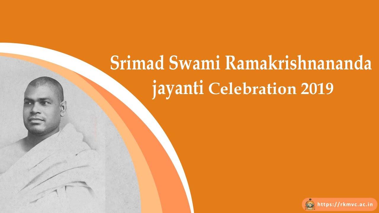 Srimad Swami Ramakrishnananda jayanti Celebration  2019
