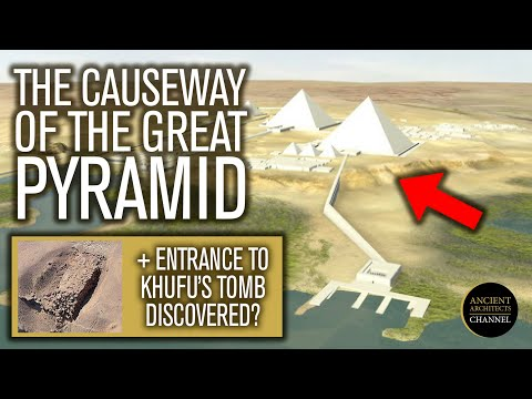 The Great Pyramid Causeway + The Entrance to Khufu's Tomb Discovered? | Ancient Architects
