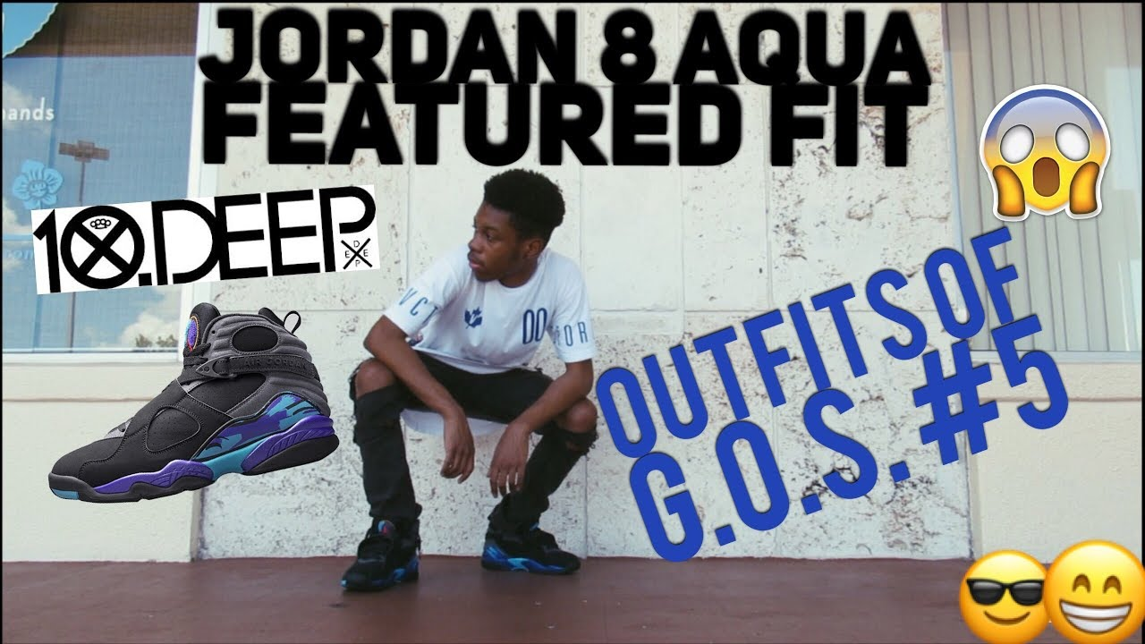 75913be4c1e MEN'S STREETWEAR | AIR JORDAN 8 AQUA FEATURED FIT!!! (OUTFITS OF G.O.S #5 /  OUTFIT OF THE DAY)