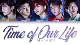 DAY6 - Time of Our Life (한 페이지가 될 수 있게) (Color Coded Lyrics Eng/Rom/Han/가사) MP3