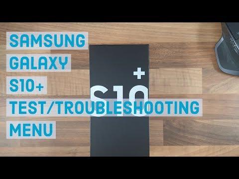 Test/Troubleshooting Menu | Samsung Galaxy S10 Plus