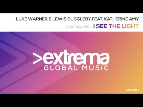 Lewis Duggleby & Luke Warner feat. Katherine Amy - I See The Light [Radio Edit - Vocal Version]