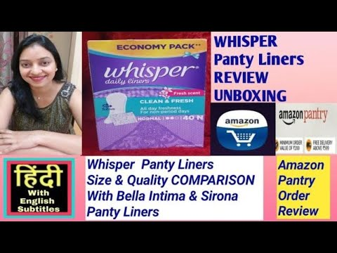 whisper-panty-liners-review-and-unboxing-amazon-pantry-order-review-in-hindi