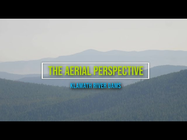The Aerial Perspective  Klamath River Dams OFFICIAL