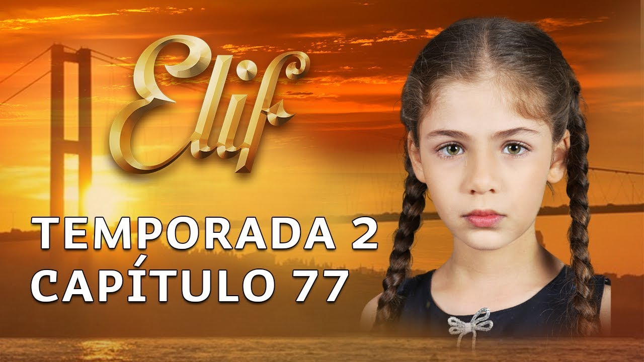 Elif Capítulo 260 (Temporada 2)   Español