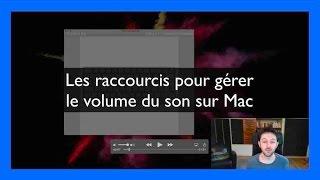 Monter ou baisser le volume sur Mac