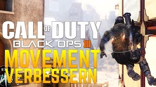 Black Ops 3: Movement verbessern & Movement Tipps! (German/Deutsch)