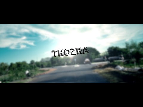 Thozha - Tamil Short Film