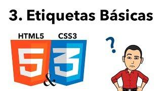 Curso Básico de HTML y CSS 03 -Etiquetas Básicas-