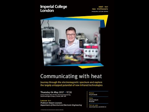 Communicating with heat - Professor Stepan Lucyszyn