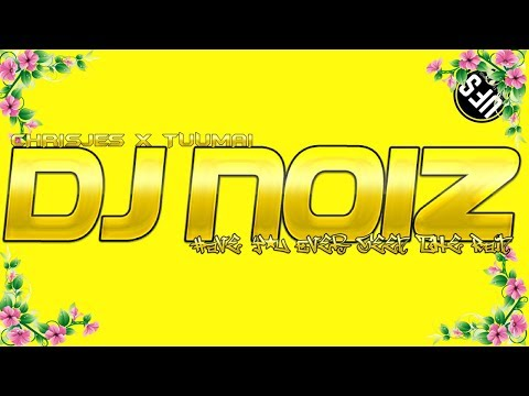 DJ NOIZ - HAVE YOU EVER SEEN THE RAIN X DONT MAKE WAVES (CHRISJES & TUUMAI)