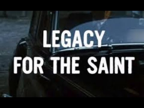 Download The Saint Season 6 Episode 3 - Roger Moore - Legacy for the Saint