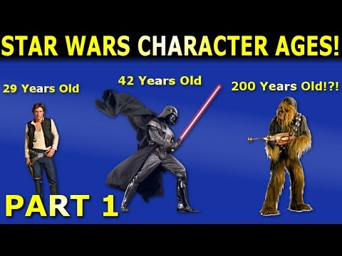 Star Wars Character Ages! Part 1