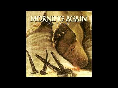 Morning Again - Martyr - 1997 Mp3