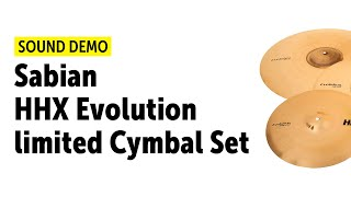 Sabian HHX Evolution limited Cymbal Set - Sound Demo