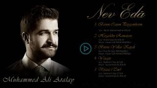 Muhammed Ali Atalay - Nev Edâ Albümü Tanıtımı
