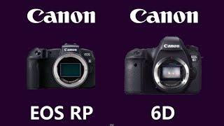 canon EOS RP против Canon 6D Mark 2, обсуждают владельцы камер