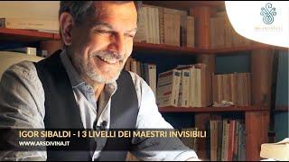 Igor Sibaldi - I Maestri Invisibili, 3 livelli (NUVO SEMINARIO)