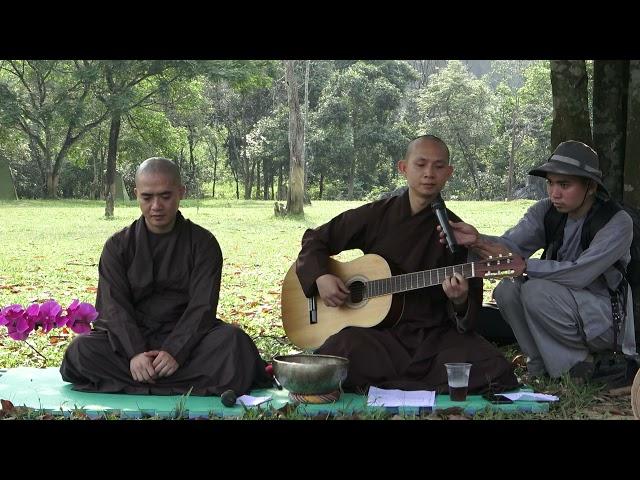 Chùa Hoằng Phúc | Khóa tu TỈNH THỨC lần 2 - Thầy Khải Đạo đàn và hát bài