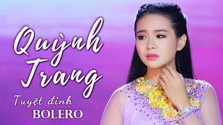 Quỳnh Trang 2017 - Liên Khúc Nhạc Trữ Tình Bolero Hay Nhất Quỳnh Trang 2017