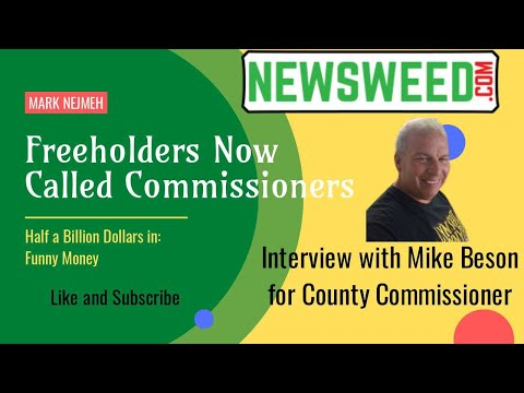 Freeholders Now Called Commissioners: Featuring Mark Nejmeh and Mike Beson