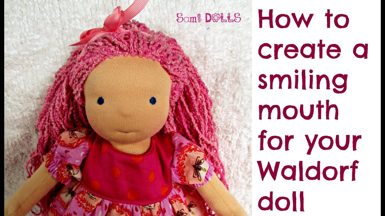DIY | How to create a smiling mouth for your Waldorf Doll Cloth Doll ...