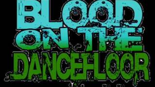 Blood on the dance floor - Slash Gash Terror Crew Anthem!