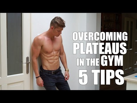 5 Tips For Breaking Through A Plateau In The Gym