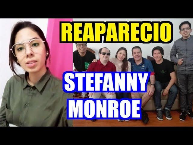REAPARECIÓ Stefanny Monroe y nos Contó Cual es su Nuevo Trabajo