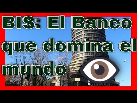 🎓 ¿Sabes Que Es El BIS, Bank For International Settlements O Banco De Pagos Internacionales? 🕵️‍♂️
