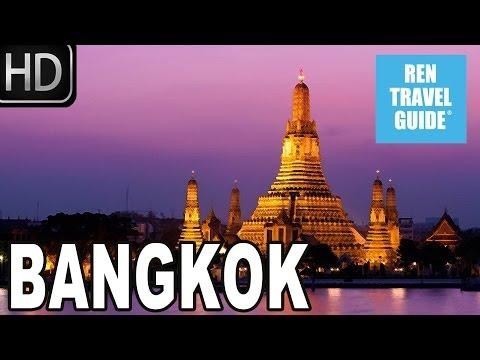 Bangkok (Thailand) - Ren Travel Guide Travel Video
