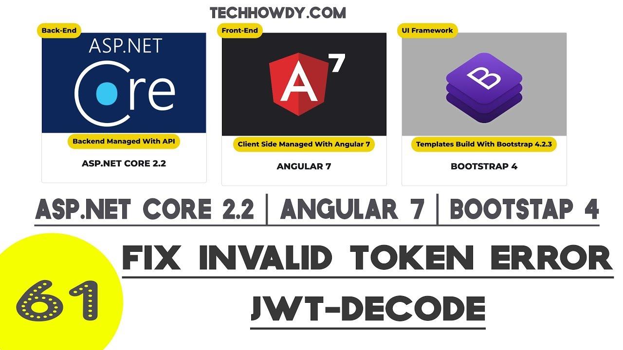 Angular 7   Fix Invalid Token Error for JWT-Decode