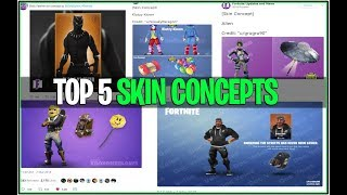 *TOP 5* Fortnite Concept Skins! | (Black Panther, Street Wear and More!)