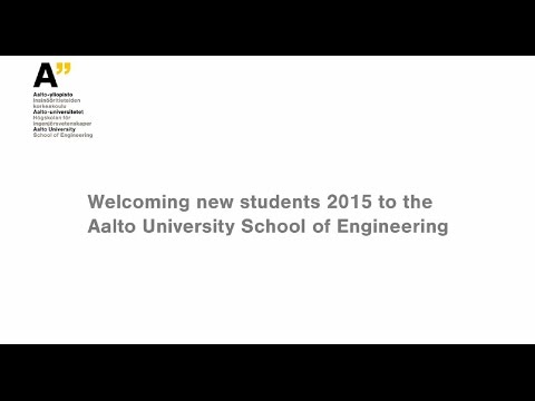 Aalto University School of Engineering – Welcoming event for new students 2015