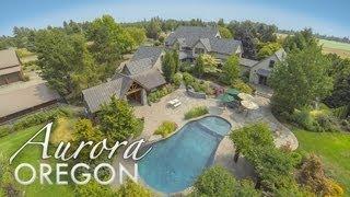 25355 NE Glass Rd Aurora Oregon Luxury Estate for sale