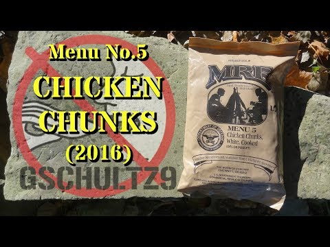 MRE Review: Menu No.5 Chicken Chunks (2016) ~ Outdoor Review!