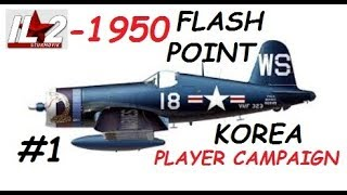 IL2 1946 FLASH POINT KOREA campaign mission 1 game video