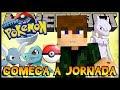 Começa a Jornada! - Mestre Pokémon #01 (Minecraft + Pixelmon Server)
