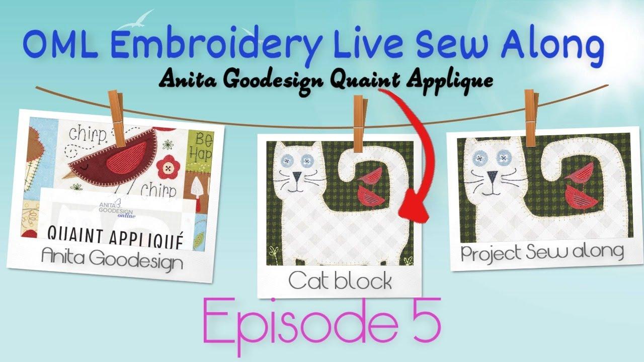 Anita Goodesign Project Sew Along:  Quaint Applique Cat  (Ep.5)